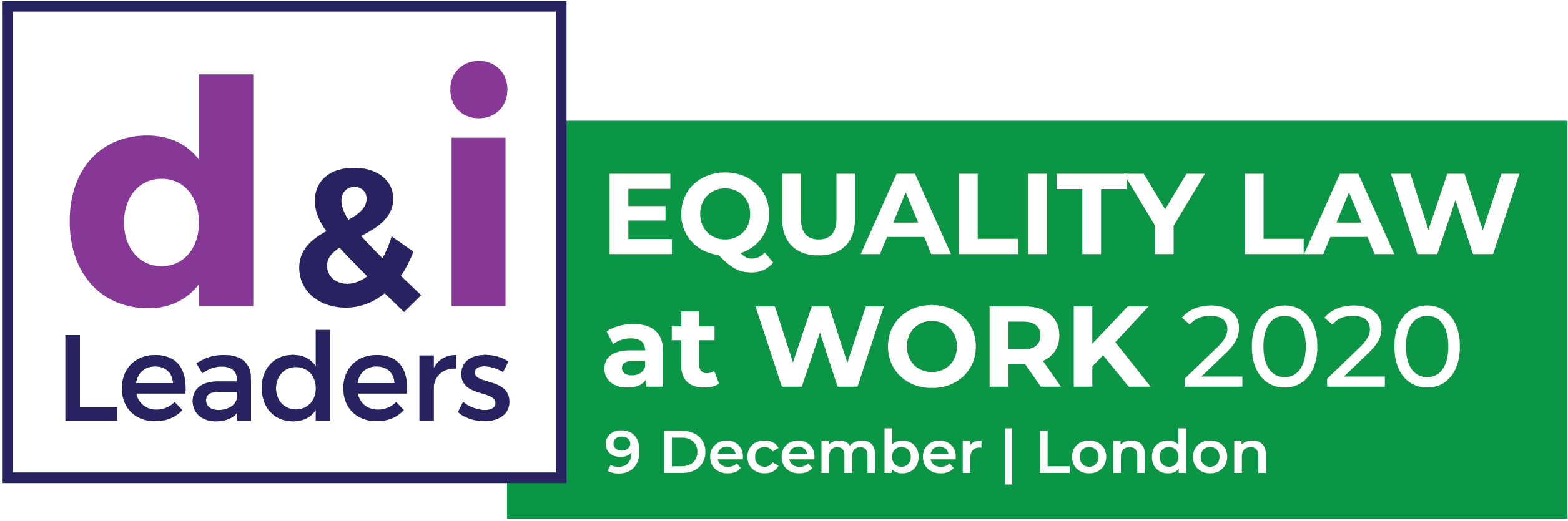 Diversity and Inclusion Leaders Equality Law at Work Conference 2020