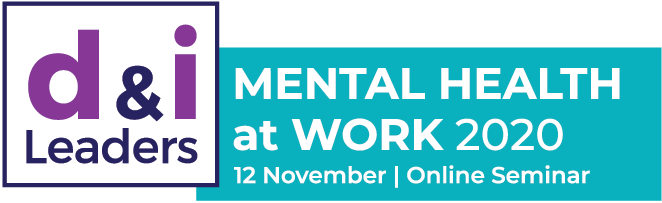 Diversity and Inclusion Leaders Mental Health at Work 2020