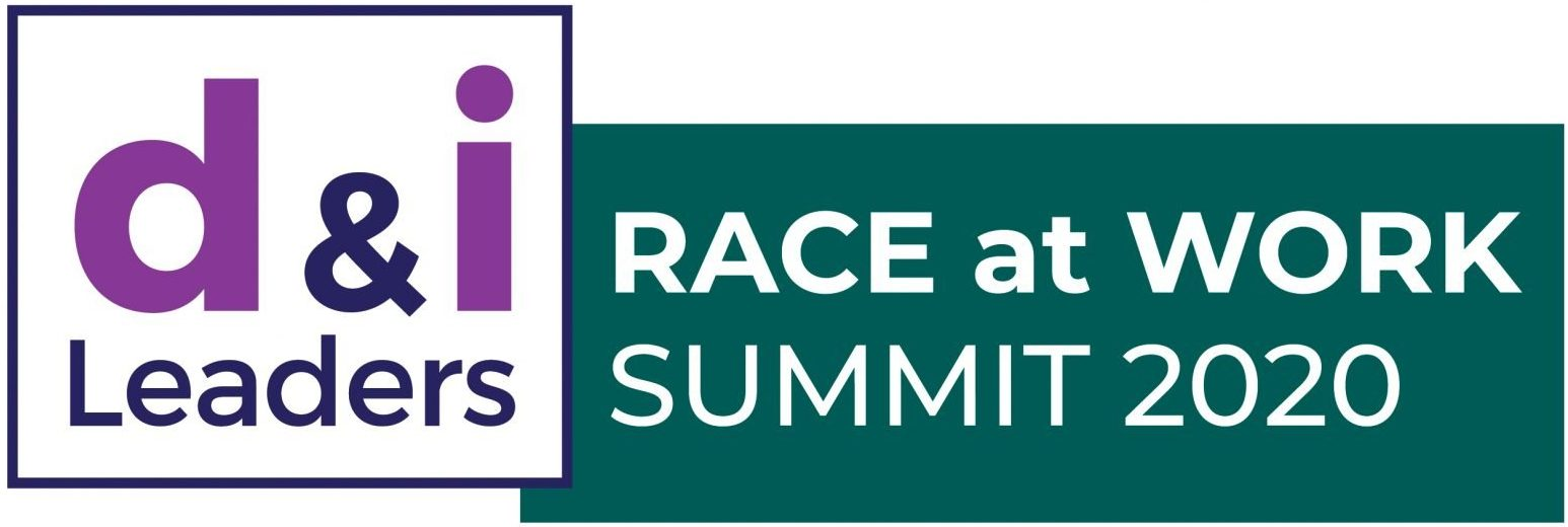 Race at Work Summit 2020 - Diversity and Inclusion Leaders