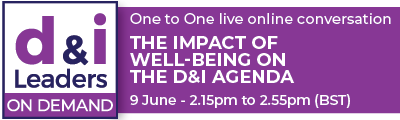The Impact of Well-Being on the D&I Agenda