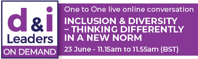 Inclusion & Diversity – Thinking Differently in a New Norm