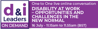Disability at Work – Opportunities and Challenges in the New Normal