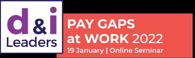 Pay Gaps at Work 2022